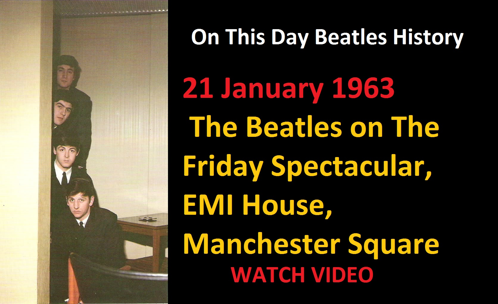 21 January 1963 - The Beatles on The Friday Spectacular, EMI House, Manchester Square