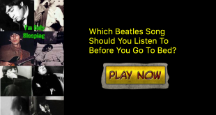 Which Beatles Song Should You Listen To Before You Go To Bed?