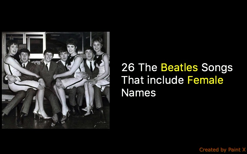 26 Beatles Songs That include Female Names – The Beatles
